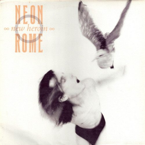 A Neon Rome - New Heroin Cover