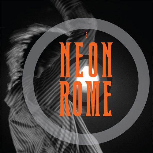 A Neon Rome - CD Cover